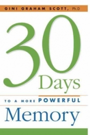 30 Days to a More Powerful Memory (AMACOM 2007)