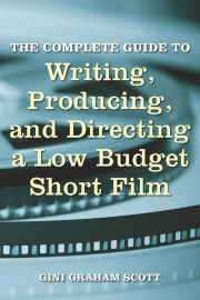 Writing, Producing & Directing a Low-Budget Short Film