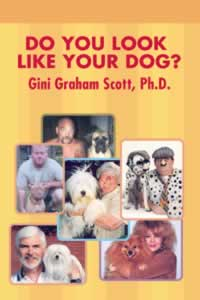 Do You Look Like Your Dog (Broadway/ Random House 2004, ASJA Press 2007)